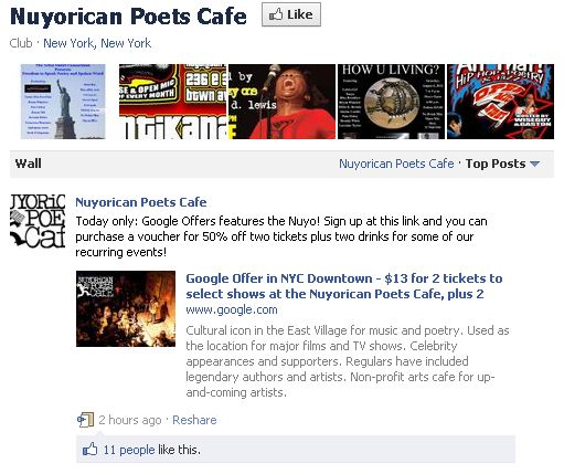 The Nuyorican Poets Cafe Facebook Page touts a 50%-off Google Offers promotion