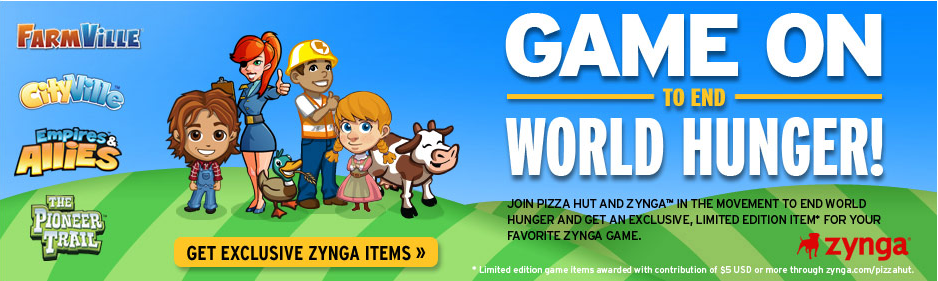 Zynga Teams With Pizza Hut For World Hunger Relief 2011