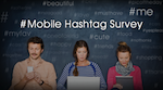 Survey: 71% of Hashtag Users Do So From Mobile